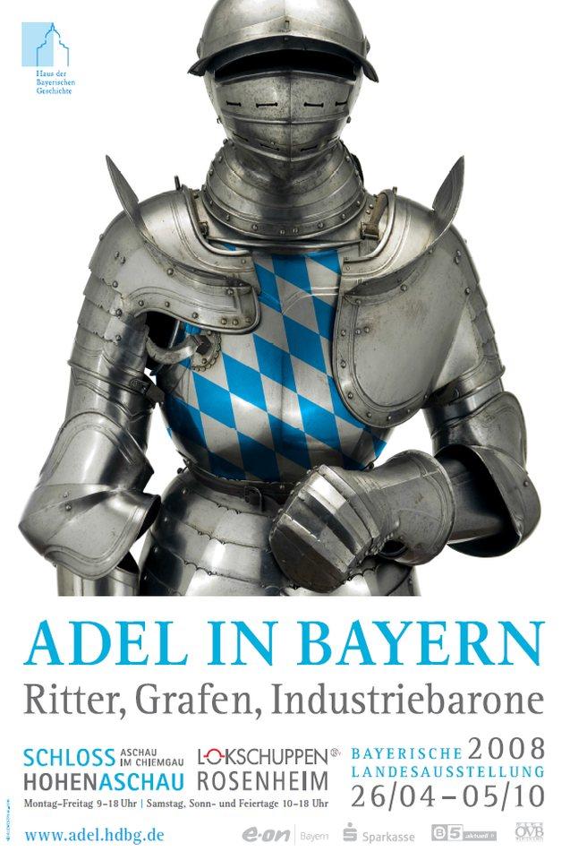 Plakat Ausstellung Adel in Bayern 2008
