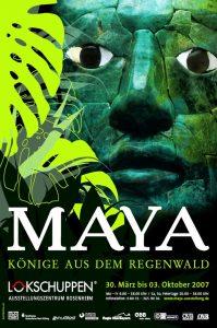 Plakat Ausstellung Maya 2007