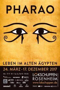 Rückblick: Plakat Ausstellung Pharao 2017