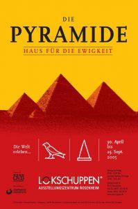 Plakat Pyramidenausstellung 2005