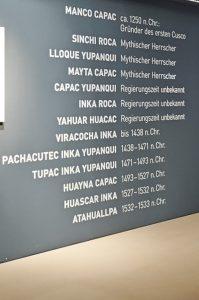 Hierachie - Chronologie Herrscher Inka Ausstellung © Juliane Böttcher